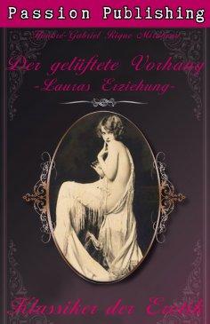 eBook: Klassiker der Erotik 2: Der gelüftete Vorhang oder Lauras Erziehung