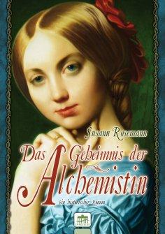 eBook: Das Geheimnis der Alchemistin