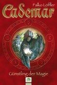 eBook: Cademar - Günstling der Magie