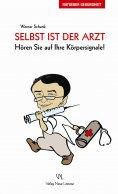 eBook: Selbst ist der Arzt