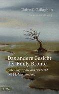 eBook: Das andere Gesicht der Emily Brontë