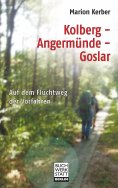 ebook: Kolberg - Angermünde - Goslar
