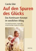 eBook: Auf den Spuren des Glücks