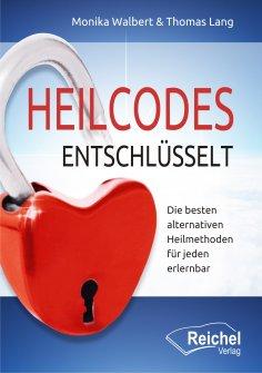 eBook: Heilcodes entschlüsselt