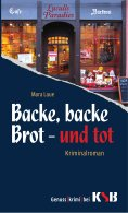 eBook: Backe, Backe Brot und Tot