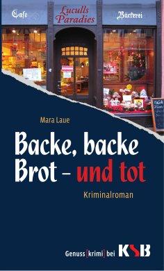 eBook: Backe, Backe Brot und Tot