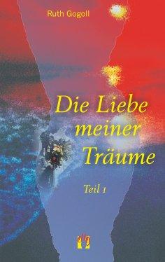 ebook: Die Liebe meiner Träume (Teil 1)