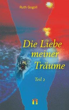 ebook: Die Liebe meiner Träume (Teil 2)