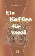 ebook: Ein Kaffee für zwei