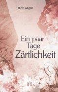ebook: Ein paar Tage Zärtlichkeit
