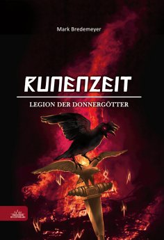 ebook: Runenzeit 4 - Legion der Donnergötter