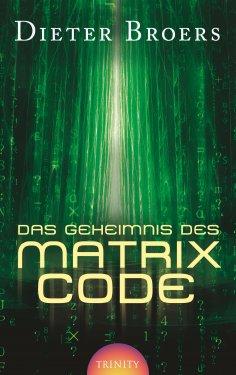 eBook: Das Geheimnis des Matrix Code
