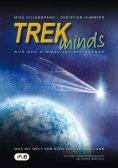 eBook: TREKminds - Nur der Himmel ist die Grenze - Was die Welt von Star Trek lernen kann