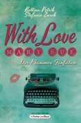 eBook: With Love, Mary Sue - Das Phänomen Fanfiction