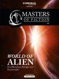 eBook: Masters of Fiction 1: World of Alien - Von Menschen, Königin und Xenomorphs