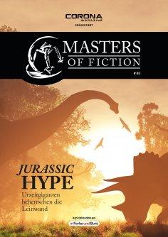 ebook: Masters of Fiction 3: Jurassic Hype - Urzeitgiganten beherrschen die Leinwand