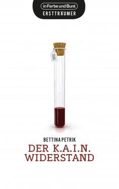 ebook: Der K.A.I.N.-Widerstand