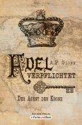 eBook: Adel verpflichtet - Der Agent der Krone