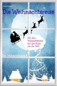 eBook: Die Weihnachtsreise - Ein Weihnachtsmärchen