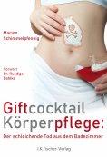 ebook: Giftcocktail Körperpflege