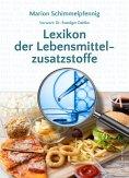 ebook: Lexikon der Lebensmittelzusatzstoffe