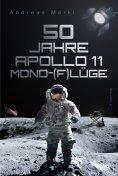 eBook: 50 Jahre Apollo 11 Mond-(F)lüge