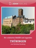 ebook: Sagen und Legenden aus Thüringen