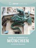 ebook: Sagen und Legenden aus München