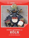 ebook: Köln Sagen und Legenden