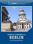ebook: Sagen und Legenden aus Berlin