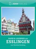 ebook: Sagen und Legenden aus Esslingen