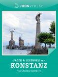 ebook: Sagen und Legenden aus Konstanz