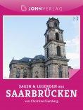 ebook: Sagen und Legenden aus Saarbrücken