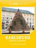 ebook: Karlsruhe Sagen und Legenden