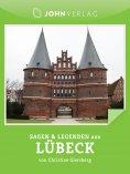 ebook: Sagen und Legenden aus Lübeck