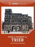 ebook: Sagen und Legenden aus Trier