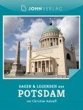 ebook: Sagen und Legenden aus Potsdam