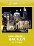 eBook: Sagen und Legenden aus Aachen