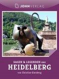 ebook: Sagen und Legenden aus Heidelberg