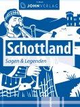 ebook: Schottland Sagen und Legenden