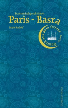 eBook: Paris-Basra Stammtischgeschichten