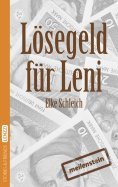 eBook: Lösegeld für Leni. Eine kurze Geschichte über die Angst