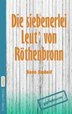 eBook: Die siebenerlei Leut von Röthenbronn