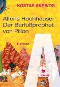 eBook: Alfons Hochhauser - Der Barfußprophet von Pilion
