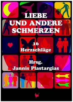 eBook: Liebe und andere Schmerzen