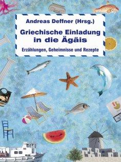 eBook: Griechische Einladung in die Ägäis