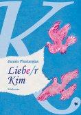 ebook: Liebe/r Kim