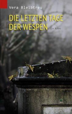 ebook: Die letzten Tage der Wespen