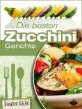 eBook: Die besten Zucchini-Rezepte