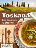 eBook: Toskana: Die besten Gerichte